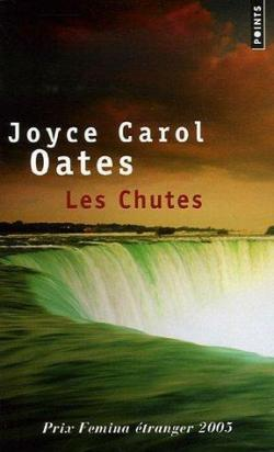 """Les chutes"" de Joyce Carol Oates"